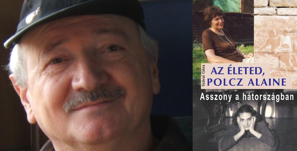 Az életed, Polcz Alaine – Asszony a hátországban