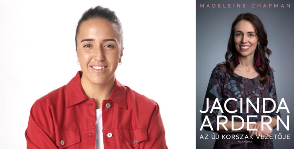 Jacinda Ardern – Az új korszak vezetője