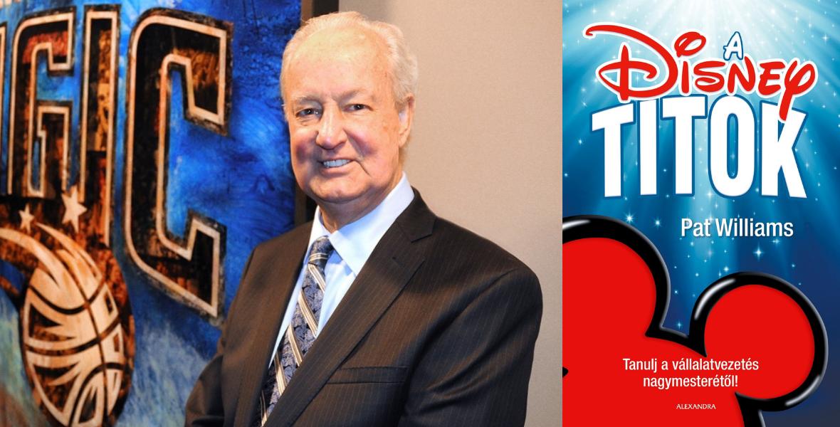 A Disney-titok – Tanulj a vállalatvezetés nagymesterétől!