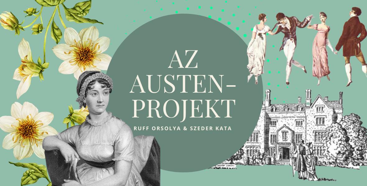 A Büszkeség és balítélet nem lányregény, hanem az előítéletesség kritikája[Az Austen-projekt]