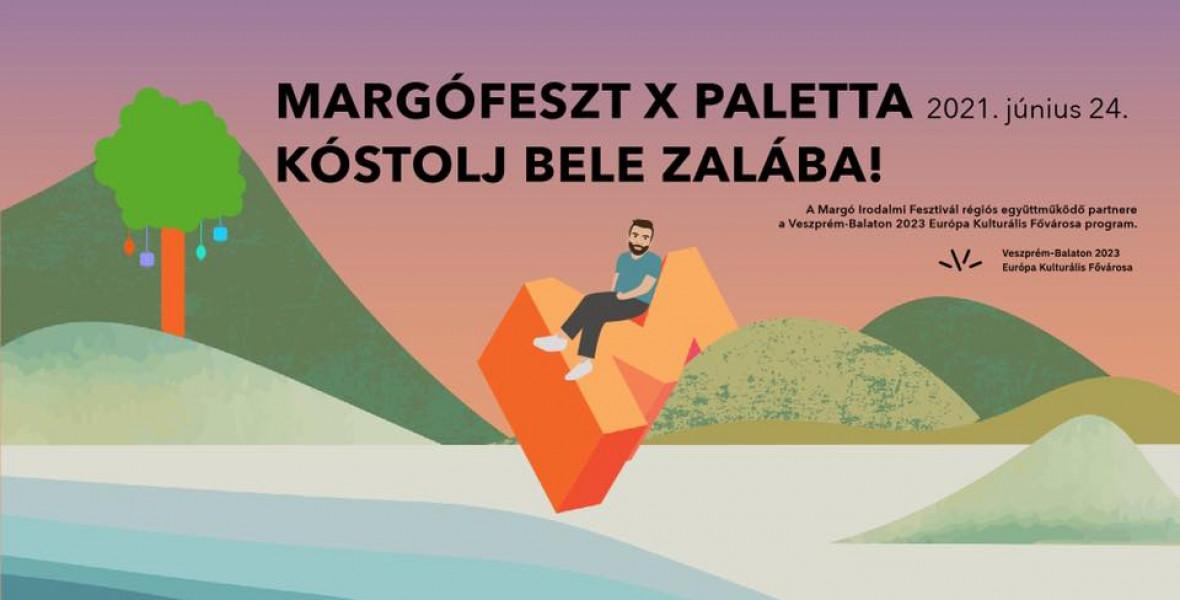 Margófeszt x Paletta: KÓSTOLJ BELE ZALÁBA!
