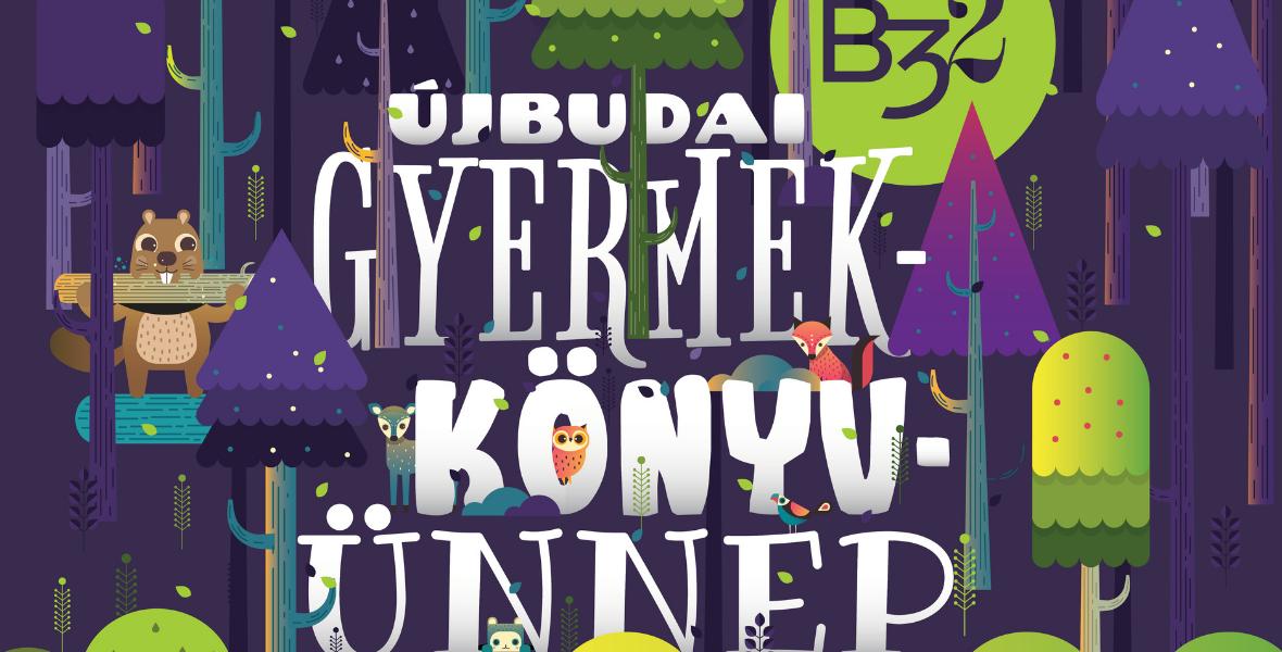 Újbudai Gyermekkönyvünnep - Ezen a hétvégén a B32 a gyermekkönyveké
