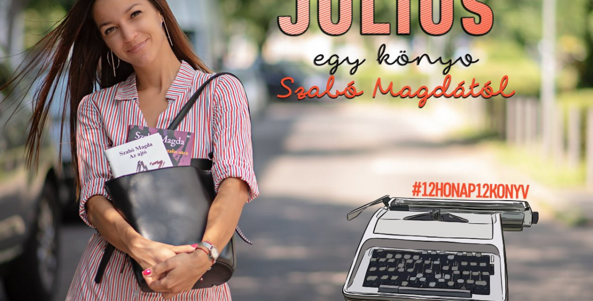 5 Szabó Magda-regény a júliusi Nincs időm olvasni kihívásra